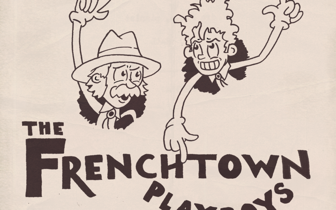 The Frenchtown Playboys